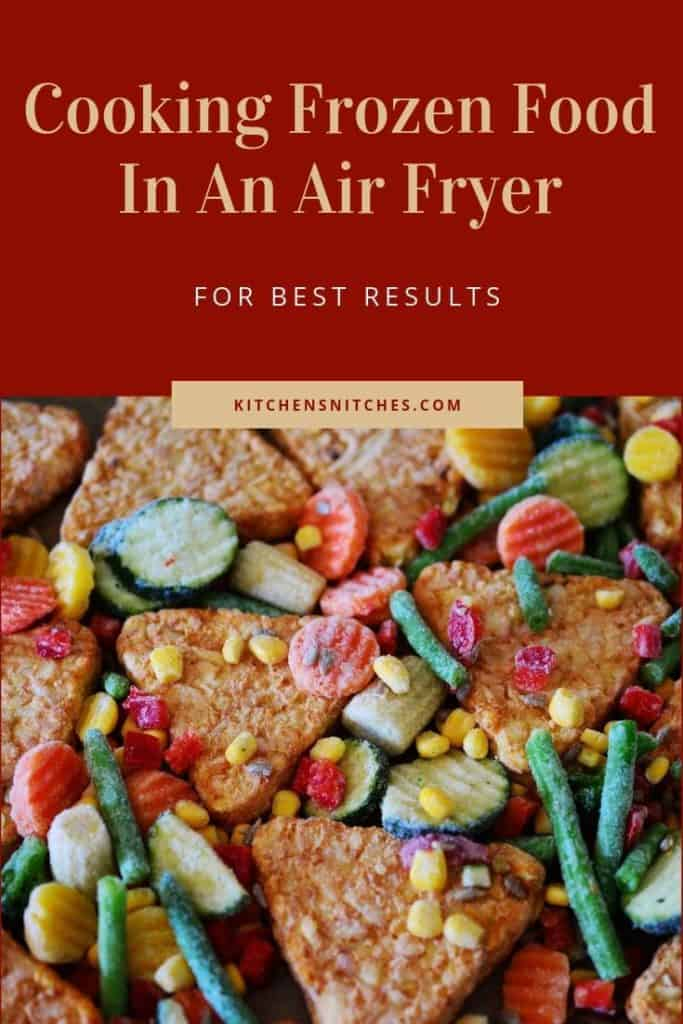 Can You Cook Frozen Food In An Air Fryer Here S How It S Done